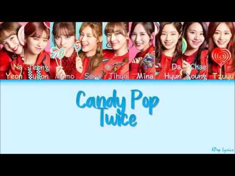 TWICE (트와이스/トゥワイス) - Candy Pop (Color Coded Lyrics) [KAN/ROM/ENG]