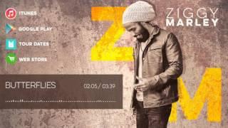 Ziggy Marley - Butterflies | ZIGGY MARLEY (2016)