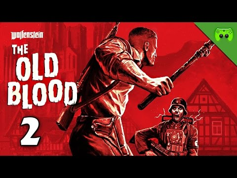 THE OLD BLOOD # 2 - Ohne Strom nix los «» Let's Play Wolfenstein: The Old Blood | HD Gameplay