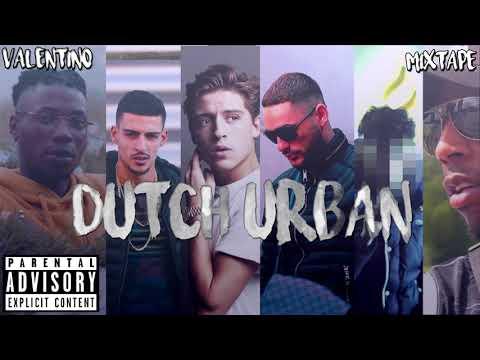 Dutch Urban Mix 2018 | Best Of Dutch Songs & Moombahton | Valentino Mixtape