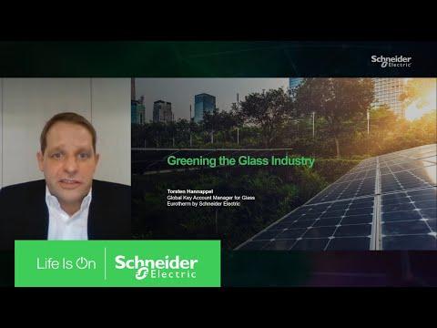 Greening the Glass Industry | Schneider Electric