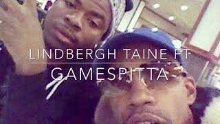 Lindbergh TAINE ft Gamespitta_ Stay Focused