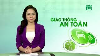 Bản tin Giao thông an toàn 12/12/2019| VTC14
