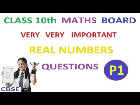 Class 10th Maths | Real Numbers Important Board Questions Part 1