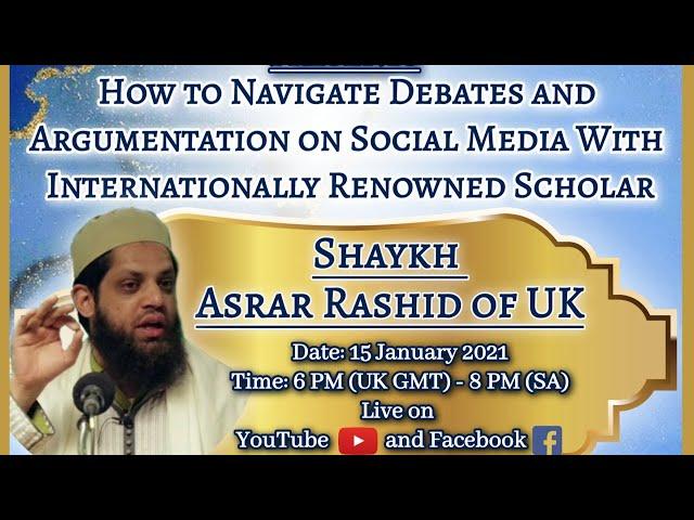 Navigating Debates Shaykh Asrar & Shaykh Faheem