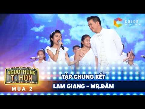 Người hùng tí hon 2| tập 14 (chung kết): Mr.Đàm kết hợp tuyệt vời cùng học trò Lam Giang