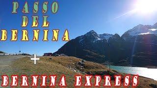 Passo del Bernina in bici + Bernina Express by night