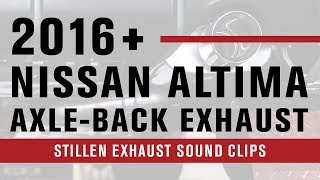 homepage tile video photo for 2016-18 Nissan Altima | STILLEN Axle-Back Exhaust | Sound Clips