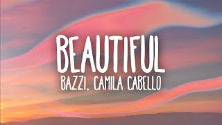 Bazzi, Camila Cabello   Beautiful (lyrics)