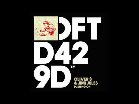 Oliver $ & Jimi Jules 'Pushing On'