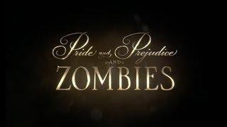 Гордость и предубеждение и зомби   Pride & Prejudice & Zombies - Вступительная заставка / 2016