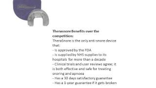 A presentation of Therasore, the only NHS approved anti-snore mouthguard