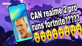 Can Realme 2 pro runs fortnite ? (adreno 512gpu)