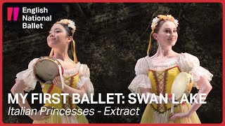 My First Ballet: Swan Lake – Italian princesses excerpt | English National Ballet