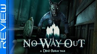 No Way Out: A Dead Realm Tale | PSVR Review