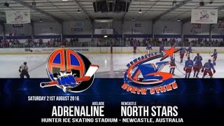 AIHL 2016 - Week 18: Adelaide Adrenaline @ Newcastle North Stars