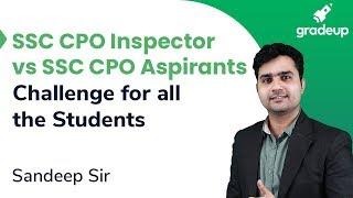 Sandeep Sir's challenge for SSC CPO Aspirants | Challenge @ 8:30 PM