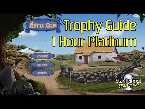 The Little Acre | Trophy Guide - 1 Hour Platinum! (With Commentary) - 52 Min: Record Time!