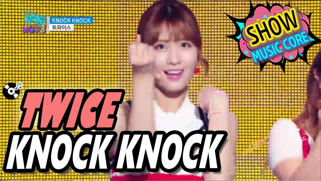 Hot Twice트와이스 Knock Knock Show Music Core 20170304 Youtube