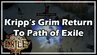 [Path of Exile] Kripp's Grim Return To PoE