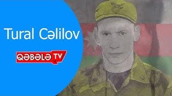 ŞƏHİD TURAL CƏLİLOV ANILDI - QƏBƏLƏ TV