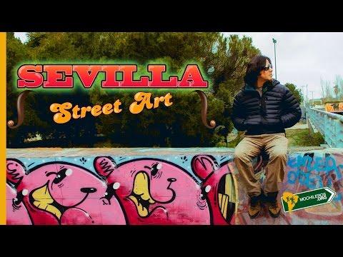 STREET ART SEVILLA: GRAFFITI EN ESPAÑA - MOCHILEROS