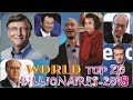 TOP 20 RICHEST PEOPLE IN THE WORLD IN 2018 (with their networth in $, €, £, #, ¥, ZAR)