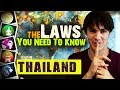 The 10 Laws in Thailand - You Need to Know!
