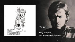 Watch Roy Harper Girlie 2011 video