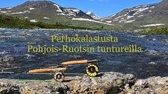 Perhokalastusta Pohjois Ruotsin tuntureilla