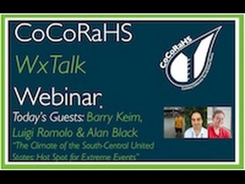 CoCoRaHS WxTalk Webinar #52: Climate of the South Central United States