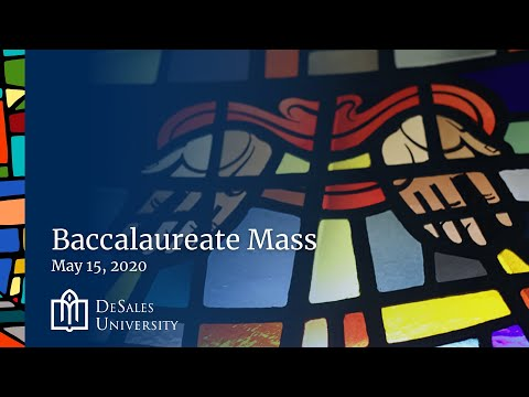 Baccalaureate Mass Honoring the DeSales University Class of 2020