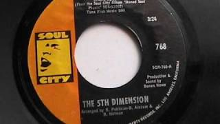 THE 5TH DIMENSION  SWEET BLINDNESS  SOUL CITY