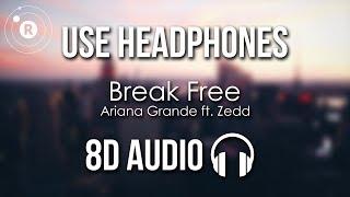 Ariana Grande - Break Free (8D AUDIO) ft. Zedd