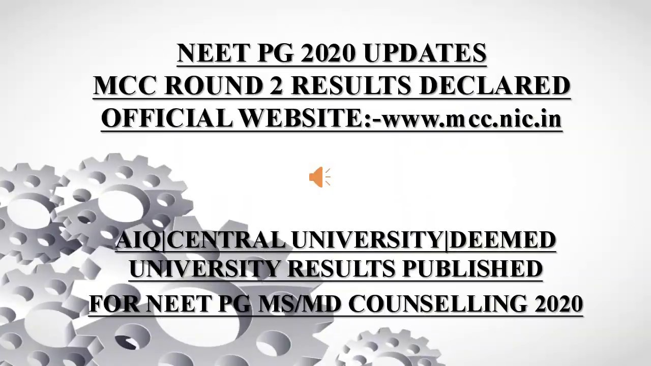 Neet Pg Second Round Result Mcc Updates 2020 Mcc Second Round Result Declared 2020 Youtube