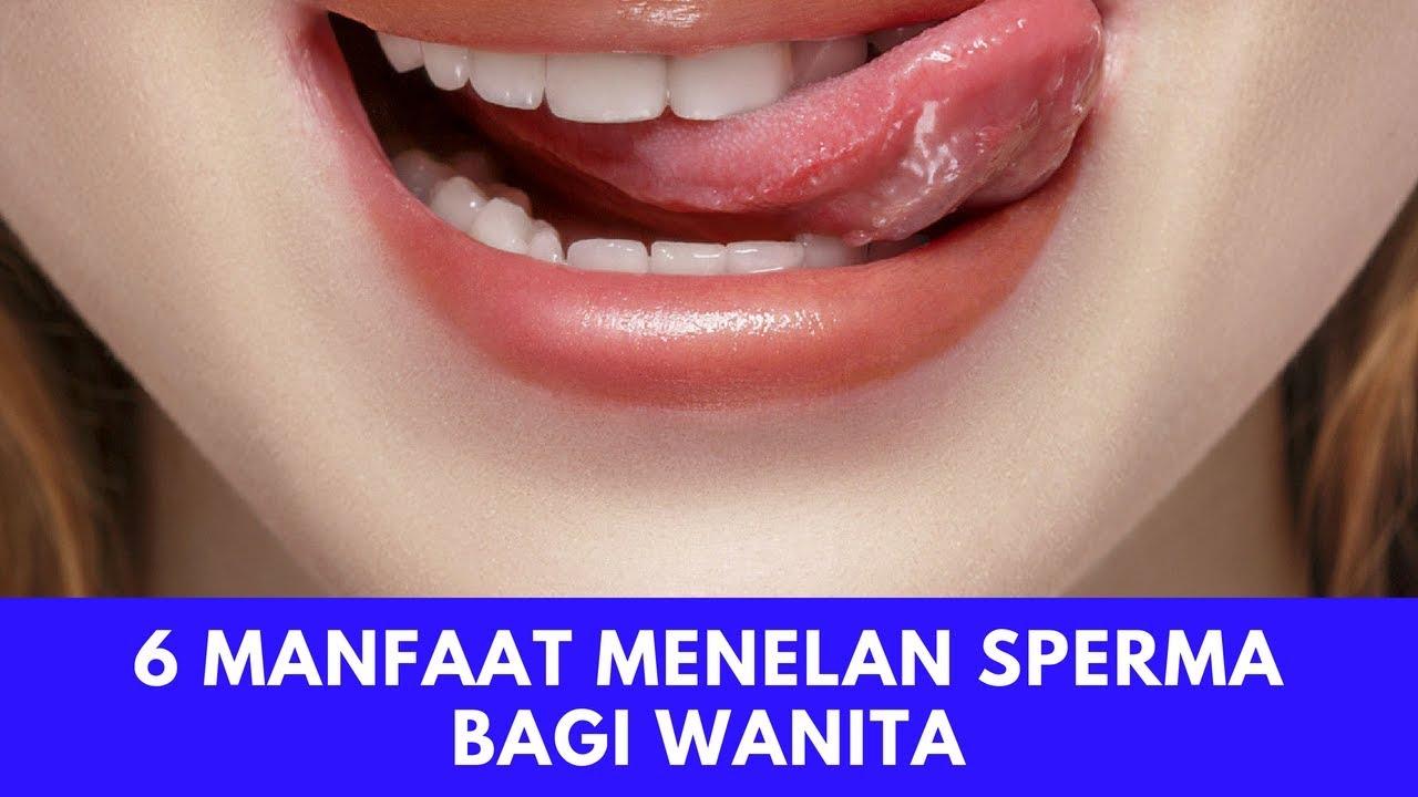 6 Manfaat Menelan Sperma Bagi Wanita Youtube