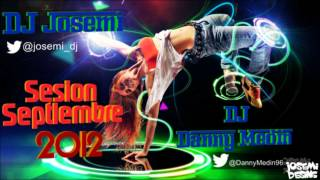Sesion Temazos Latin House & Comercial Septiembre 2012 (Mix by DJ Danny Medin)
