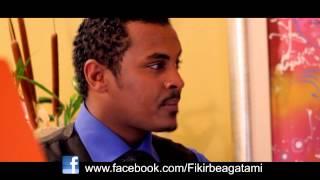 Repeat youtube video Fikir beagatami amharic movie