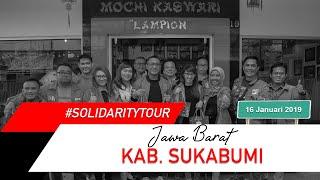 #SolidarityTour JAWA BARAT - Kab. Sukabumi