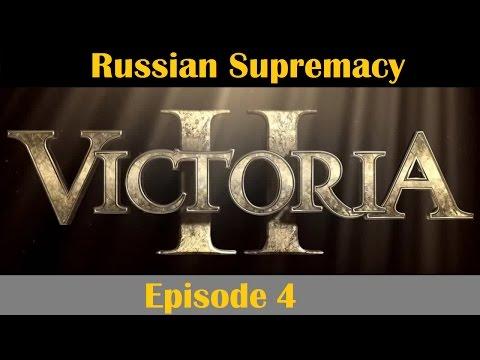 Victoria 2 | Heart of Darkness | Russian Supremacy | Episode 4