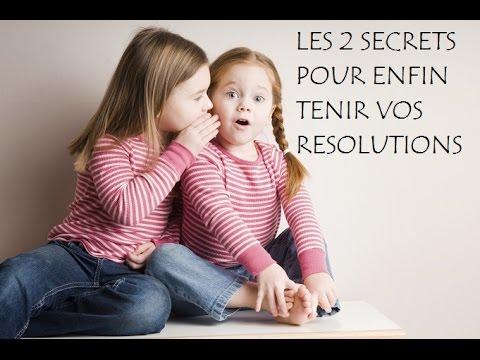 Les deux SECRETS pour enfin TENIR vos RESOLUTIONS