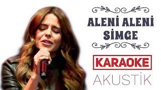 Aleni Aleni Karaoke (Akustik Versiyon)