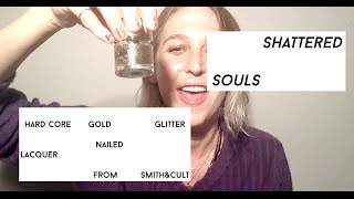 Shattered Souls: Hard Core Gold Glitter Nail Polish from Smith & Cult