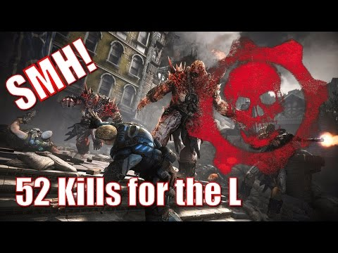 Gears of War 4 - Dropping 52 Kills for the LOSS!