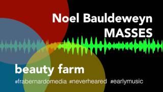 noel-bauldeweyn-masses-beauty-farm