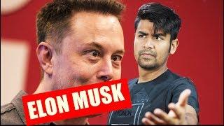What's Wrong Elon Musk ? | Things Elon Musk Said & Why ?