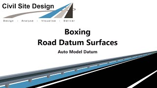 Civil Site Design - Roads - Boxing / Road Datum Surface