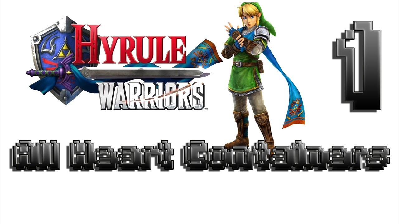 Hyrule Warriors 100 Walkthrough Heart Container 1 Link All Heart Containers Legend Mode Stage 1 Youtube