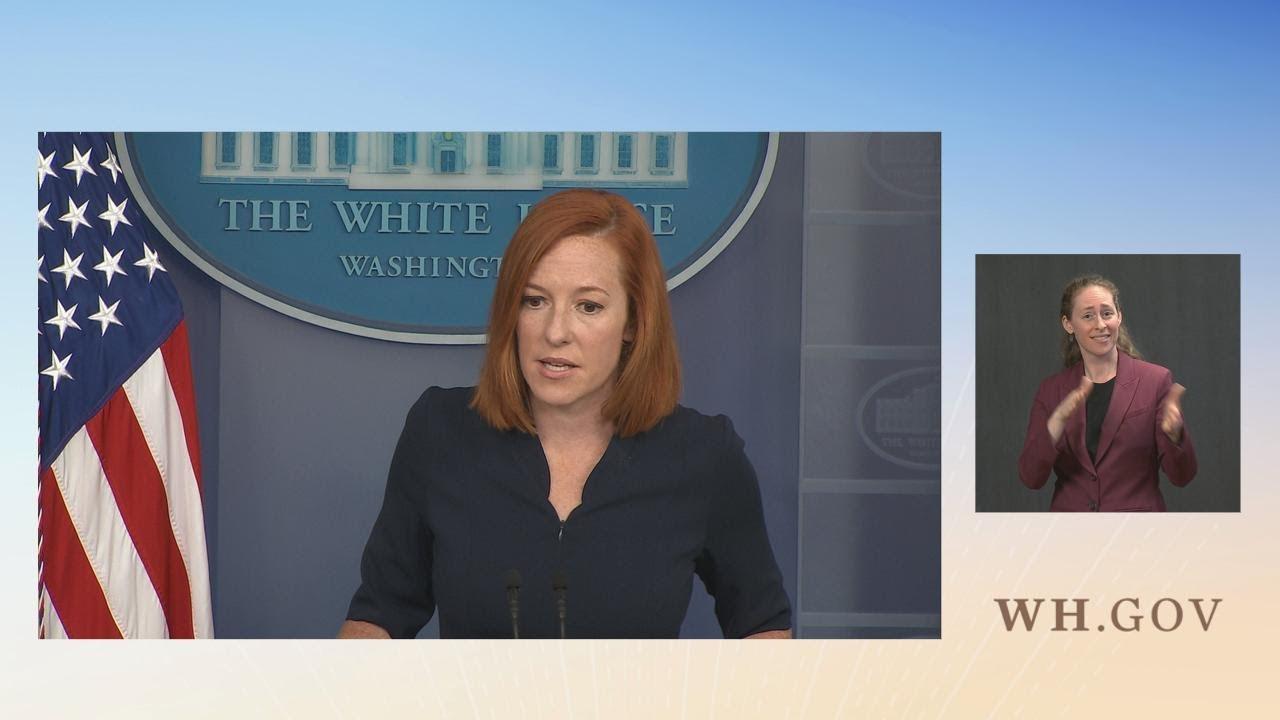 07/23/21: Press Briefing by Press Secretary Jen Psaki