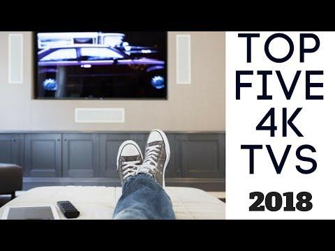Best 4K TVs 2018 | Top 5 List